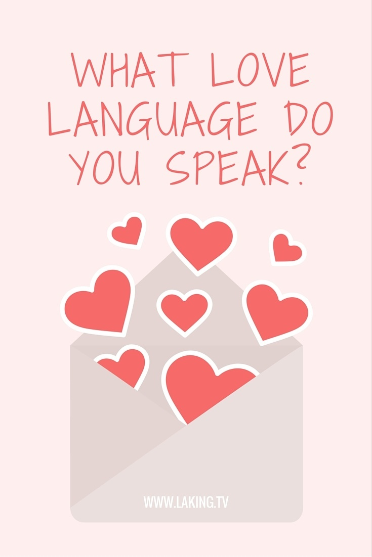 What love language do you speak?