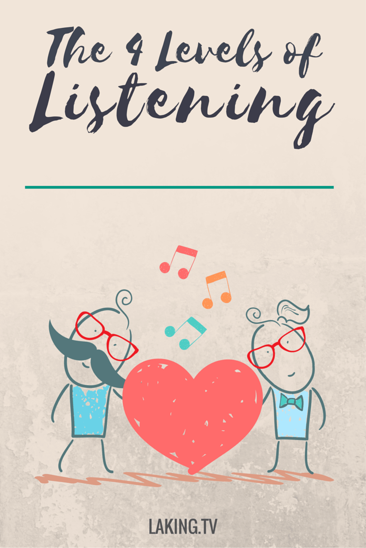 The 4 Levels of Listening